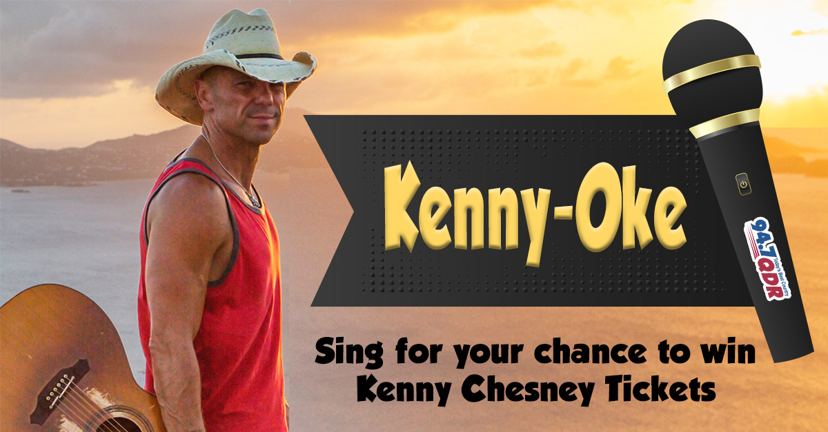 Kenny Chesney Tickets | 94.7 QDR