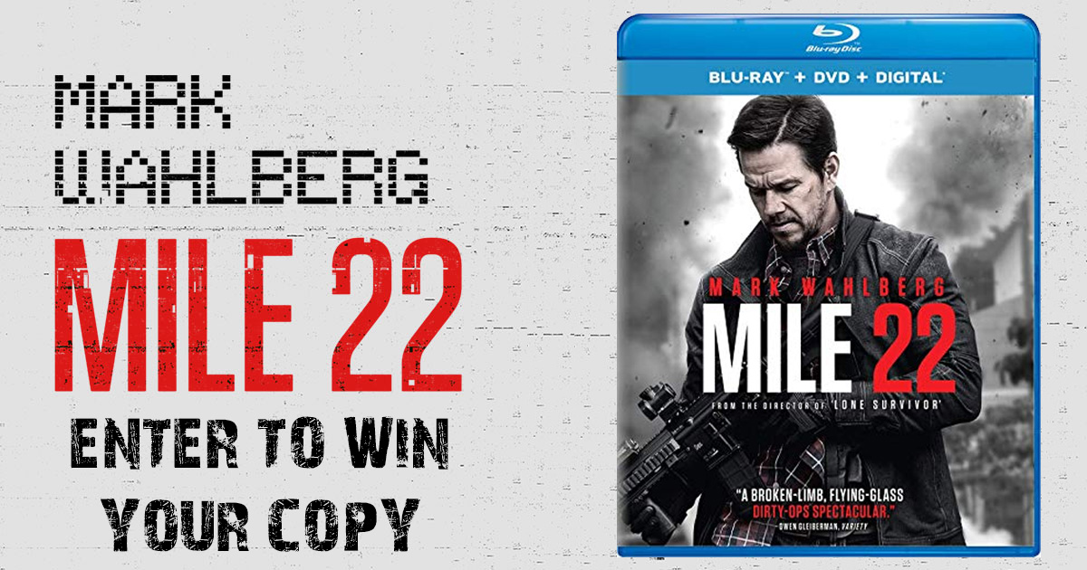 Enter to Win: Mile 22 on Blu-Ray Combo Pack | WPLW-FM