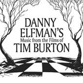 Danny Elfman's Music from the Films of Tim Burton (10/31)