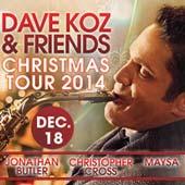 Dave Koz and Friends at San Manuel Casino (12/18) (PAIR/Buffet/Slot Play)