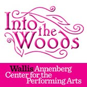 INTO THE WOODS at The Wallis Annenberg Center (12/07) (4-pack)