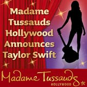 Taylor Swift: Madame Tussauds Hollywood Celebration (10/27) (PAIR)